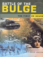 27088 - Jordan, D. - Battle of the Bulge. The first 24 Hours