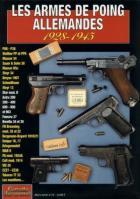 27102 - Cailleau, S. - Armes de poing Allemandes 1928-1945 - Gaz. des Armes HS 12 (Les)