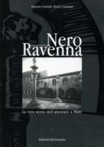 27103 - Carnoli-Cavassini, S.-P. - Nero Ravenna, anno V era Fascista. La vera storia dell'attentato a Muty