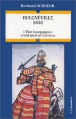 27135 - Schnerb, B. - Bulgneville 1431. L'Etat bourguignon prend pied en Lorraine