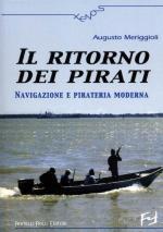 27151 - Meriggioli, A. - Ritorno dei pirati. Navigazione e pirateria moderna (Il)