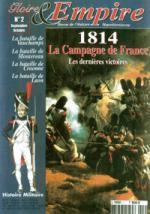 27165 - Gloire et Empire,  - Gloire et Empire 02: 1814 La Campagne de France. Les dernieres victoires