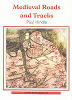 27173 - Hindle, P. - Medieval Roads and Tracks