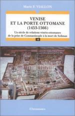 27210 - Viallon, F. - Venise et la porte ottomane (1543-1566)