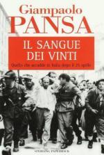27334 - Pansa, G. - Sangue dei vinti. Quello che accadde in Italia dopo il 25 aprile (Il)
