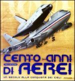 27336 - Matricardi, P. - Cento anni di aerei. Un secolo alla conquista dei cieli