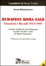 27364 - Mezzasoma, A. - Budapest Roma Salo'. Emozioni e Ricordi 1933-1945