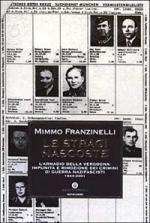 27385 - Franzinelli, M. - Stragi nascoste. L'armadio della vergogna: impunita' e rimozione dei crimini di guerra nazifascisti 1943-2001 (Le)