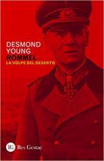 27407 - Young, D. - Rommel. La vita di uno stratega leggendario: la volpe del Deserto
