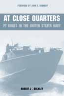 27473 - Bulkley Jr, R.J. - At Close Quarters. PT Boats in the United States Navy