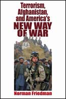 27474 - Friedman, N. - Terrorism, Afghanistan, and America's new Way of War