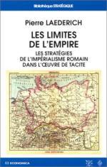 27583 - Laederich, P. - Limites de l'empire - Les strategies de l'imperialisme romain dans l'oeuvre de Tacite (Les)