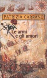 27592 - Carrano, P. - Armi e gli amori (Le)