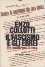 27661 - Collotti, E. - Fascismo e gli ebrei. Le Leggi razziali in Italia (Il)