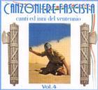 27707 - AAVV,  - Canzoniere Fascista. Canti ed inni del ventennio Vol 4 CD