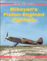 27768 - Gordon, Y. - Mikoyan's Piston-engined Fighters - RedStar 13
