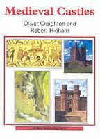 27829 - Creighton-Higham, O.-R. - Medieval Castles