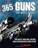 27873 - Mullin, T.J. - 365 Guns You Must Shoot