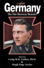 27890 - Luther-Page Taylor, C.W.H.-H. cur - For Germany: The Otto Skorzeny Memoirs
