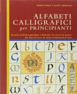 27908 - Noble-Mehigan, M.-J. - Alfabeti calligrafici per principianti