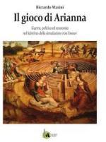27967 - Masini, R. - Gioco di Arianna. Guerra, politica ed economia nel labirinto della simulazione non lineare (Il)