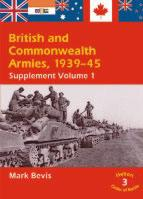 27982 - Bevis, M. - British and Commonwealth Armies 1939-1945 Supplement 1