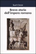 28016 - Christ, K. - Breve storia dell'impero romano