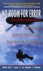 28112 - Carney-Schemmer, J.T.-B.F. - No Room for Error. The covert Operations of America's Special Tactics Units from Iran to Afghanistan