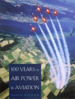 28144 - Higham, R. - 100 Years of Air Power and Aviation