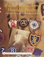 28154 - Keller-Keller, W.-K. - United States Army Shoulder Patches and Related Insigna from WWI to Korea. Army Groups, Armies and Corps