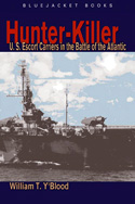 28158 - Y'Blood, W.T. - Hunter-Killer. US Escort Carriers in the Battle of the Atlantic
