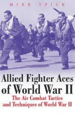 28184 - Spick, M. - Allied Fighter Aces. The Air Combat Tactics and Techniques of World War II