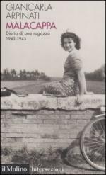 28186 - Arpinati, G. - Malacappa. Diario di una ragazza 1943-1945