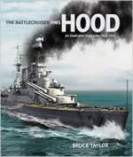 28209 - Taylor, B. - Battlecruiser HMS Hood. An illustrated biography 1916-1941 (The)