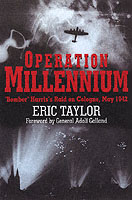 28234 - Taylor, E. - Operation Millenium. Bomber Harris's Raid on Cologne, May 1942