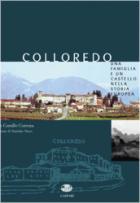 28238 - Custozza, G.C. - Colloredo. Una famiglia e un castello nella storia europea