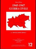 28282 - Pirina, M. - 1945-1947 Guerra Civile. La 'rivoluzione rossa' Vol 1