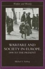 28283 - Neiberg, M.S. - Warfare and Society in Europe 1898 to the Present