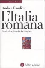 28341 - Giardina, A. - Italia romana. Storia di un'identita' incompiuta (L')