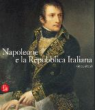 28342 - AAVV,  - Napoleone e la Repubblica Italiana (1802-1805)