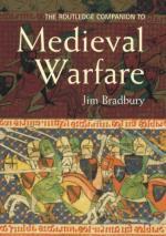 28352 - Bradbury, J. - Routledge Companion to Medieval Warfare (The)