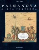 28391 - Di Sopra, L. - Palmanova Citta' Fortezza - Libro+2CD