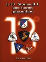 28399 - Lucchini, C. - 13. Stormo B.T. Uno Stormo piacentino