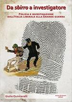 28410 - Quintavalli, G. - Da sbirro a investigatore