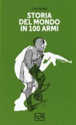 28425 - McNab, C. - Storia del mondo in 100 armi