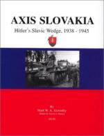 28450 - Axworthy-Munoz, M.W.A.-A. - Axis Slovakia. Hitler's Slavic Wedge 1938-1945