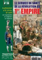 28512 - Tradition, HS - Tradition HS 28: Le Service de Sante' de la Rivolution au 1er Empire