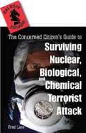 28782 - Lane, F.H. - Concerned Citizen's Guide to Surviving Nuclear, Biological and Chemical Terrorist Attack (The)