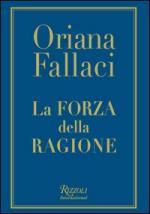 28872 - Fallaci, O. - Forza della ragione (La)