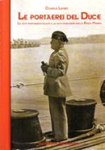 28874 - Lembo, D. - Portaerei del Duce. Le navi portaidrovolanti e le navi portaerei della Regia Marina (Le)